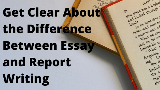 Essay-vs-report writing